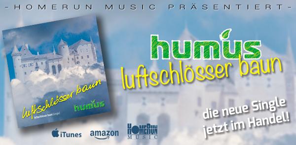 """Humus' neue Single """"Luftschlösser bau'n"""" <small class=""""subtitle"""">Ab jetzt im Handel erhältlich!</small>"""
