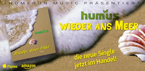 """Humus' neue Single """"wieder ans Meer"""" <small class=""""subtitle"""">Ab jetzt im Handel erhältlich!</small>"""