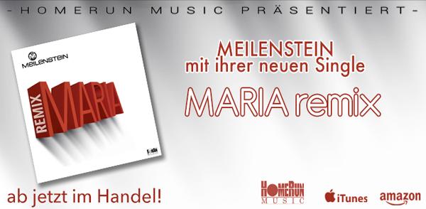 """Meilenstein mit ihrer neuen Single """"Maria (Remix)"""" <small class=""""subtitle"""">Ab jetzt im Handel erhältlich!</small>"""
