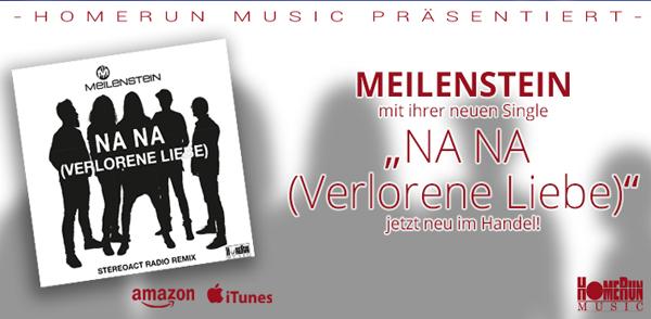 """Meilenstein mit ihrer neuen Single """"Na Na (Verlorene Liebe)"""" <small class=""""subtitle"""">Ab jetzt im Handel erhältlich!</small>"""