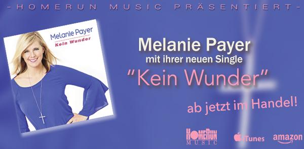 """Melanie Payers neue Single """"Kein Wunder"""" <small class=""""subtitle"""">Ab jetzt im Handel erhältlich!</small>"""