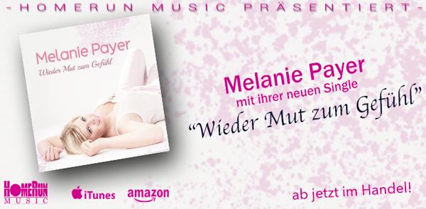 """Melanie Payers neue Single """"Mehr Mut zum Gefühl"""" <small class=""""subtitle"""">Ab jetzt im Handel erhältlich!</small>"""
