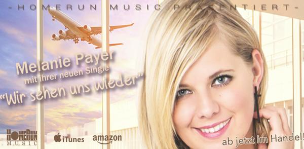 """Melanie Payers neue Single """"Wir sehen uns wieder"""" <small class=""""subtitle"""">Ab jetzt im Handel erhältlich!</small>"""
